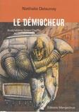 Nathalie Delaunay - Le Démiocheur.