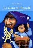 Nathalie Delaunay - Le Général Popoff et le petit tambour.