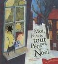 Nathalie Delebarre - Moi, je sais tout sur le Père Noël.