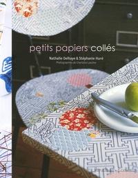 Nathalie Delhaye et Stéphanie Hure - Petits papiers collés.