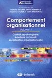 Nathalie Delobbe et Olivier Herrbach - Comportement organisationnel - Volume 1, Contrat psychologique, émotions au travail, socialisation organisationnelle..