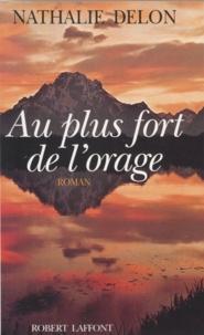 Nathalie Delon - Au plus fort de l'orage.