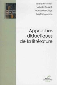 Nathalie Denizot et Jean-Louis Dufays - Approches didactiques de la littérature.