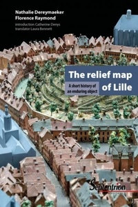 The relief map of Lille - A short story of an enduring object.pdf