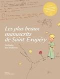 Nathalie Des Vallières - Les plus beaux manuscrits de Saint-Exupéry.