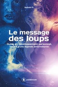 Le message des loups - Guide de développement personnel, inspiré dune légende amérindienne.pdf