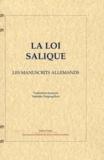 Nathalie Desgrugillers - La loi salique - Les manuscrits allemands.