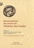 Nathalie Desgrugillers - Recueil général des sources de l'histoire des Gaules - Tome 1, Extraits des historiens grec et latin (VIIIe-Ie siècles av. J.-C.).