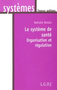Le système de santé - Organisation et régulation.pdf