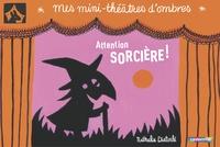 Nathalie Dieterlé - Attention sorcière !.
