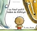 Nathalie Dieterlé - Le tout petit bobo de Zékéyé.