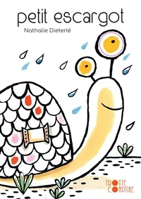 Nathalie Dieterlé - Petit escargot.
