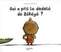 Nathalie Dieterlé - Qui a pris le dodolé de Zékéyé ?.