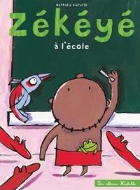 Nathalie Dieterlé - Zékéyé à l'école.