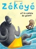 Nathalie Dieterlé - Zékéyé et la colère du géant.