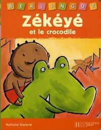 Nathalie Dieterlé - Zékéyé et le crocodile.