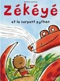 Nathalie Dieterlé - Zékéyé et le serpent python.