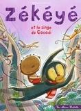Nathalie Dieterlé - Zékéyé et le singe de Cocodi.