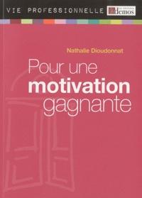 Nathalie Dioudonnat - Pour une motivation gagnante.