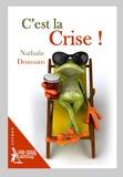 Nathalie Doassans - C'est la crise !.