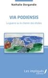 Nathalie Dorgandie - Via Podiensis - La guerre ou le chemin des étoiles.