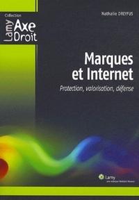 Nathalie Dreyfus - Marques et Internet - Protection, valorisation, défense.