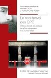 Nathalie Droin et Aurélia Fautré-Robin - Le non-renvoi des QPC - Unité ou diversité des pratiques de la Cour de cassation et du Conseil d'Etat.