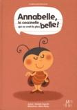 Nathalie Dujardin - Annabelle, la coccinelle qui se croit la plus belle !.