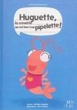 Nathalie Dujardin et Marie Morey - Huguette, la crevette qui est bien trop pipelette !.