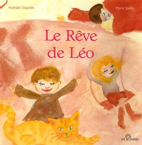 Nathalie Dujardin et Marie Saada - Le Rêve de Léo.