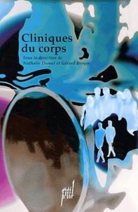 Nathalie Dumet et Gérard Broyer - Cliniques du corps.