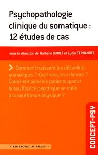 Deedr.fr Psychopathologie clinique du somatique : 12 études de cas Image
