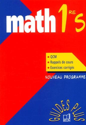 Nathalie Dumont et Jean-Paul Quélen - Math 1ère S.