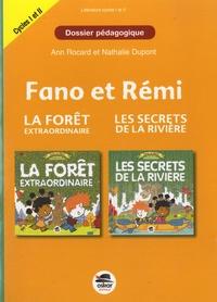 Nathalie Dupont et Ann Rocard - Fano et Rémi : La forêt extraordinaire et Les secrets de la rivière - Dossier pédagogique cycles 1 et 2.