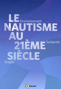Nathalie Durand - Le nautisme au 21e siècle - Environnement, solidarité, emploi.