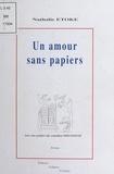 Nathalie Etoke - Un amour sans papiers.