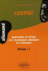 Lustig! Niveau 1 - Apprendre et réviser son allemand en samusant.pdf