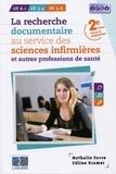 Nathalie Favre et Céline Kramer - La recherche documentaire au service des sciences infirmières et autres professions de santé.