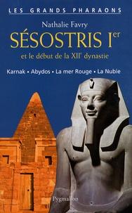 Nathalie Favry - Sésostris Ier et le début de la XIIe dynastie.