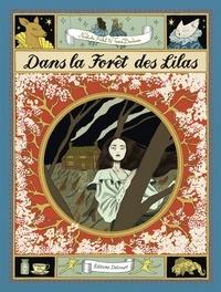 Nathalie Ferlut - Dans la forêt des lilas.