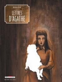 Nathalie Ferlut - Lettres d'Agathe.