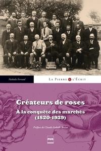 Nathalie Ferrand - Créateurs de roses.
