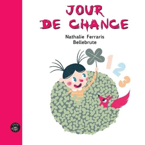 Nathalie Ferraris et  Bellebrute - Jour de chance.