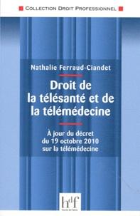 Droit de la télésanté et de la télémédecine - A jour du décret du 19 décembre 2010 sur la télémédecine.pdf