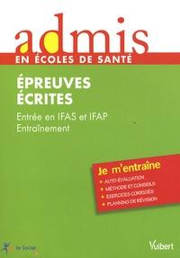 Entrée IFAS et IFAP Entraînement - Epreuves écrites.pdf