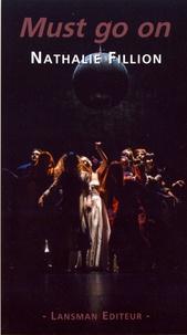 Nathalie Fillion - Must go on.