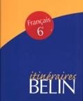 Nathalie Fix-Combe - Français 6e Itinéraires - Séquences et expressions. 1 Cassette audio