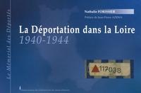 Nathalie Forissier - La déportation dans la Loire 1940-1944 - Le Mémorial des Déportés.