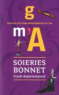 Nathalie Foron-Dauphin et Myriam Matic - Fonds départemental des Soieries Bonnet - Guide des collections départementales de l'Ain.