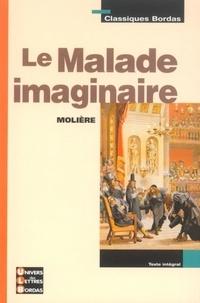 Nathalie Fournier et  Molière - CLASSIQUES BORD  : Le malade imaginaire.
